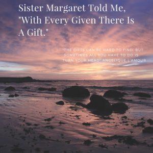 Sister Margaret Told Me,