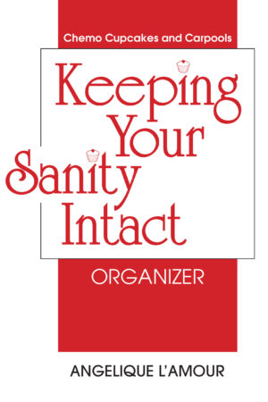 Keeping Your Sanity Intact Organizer